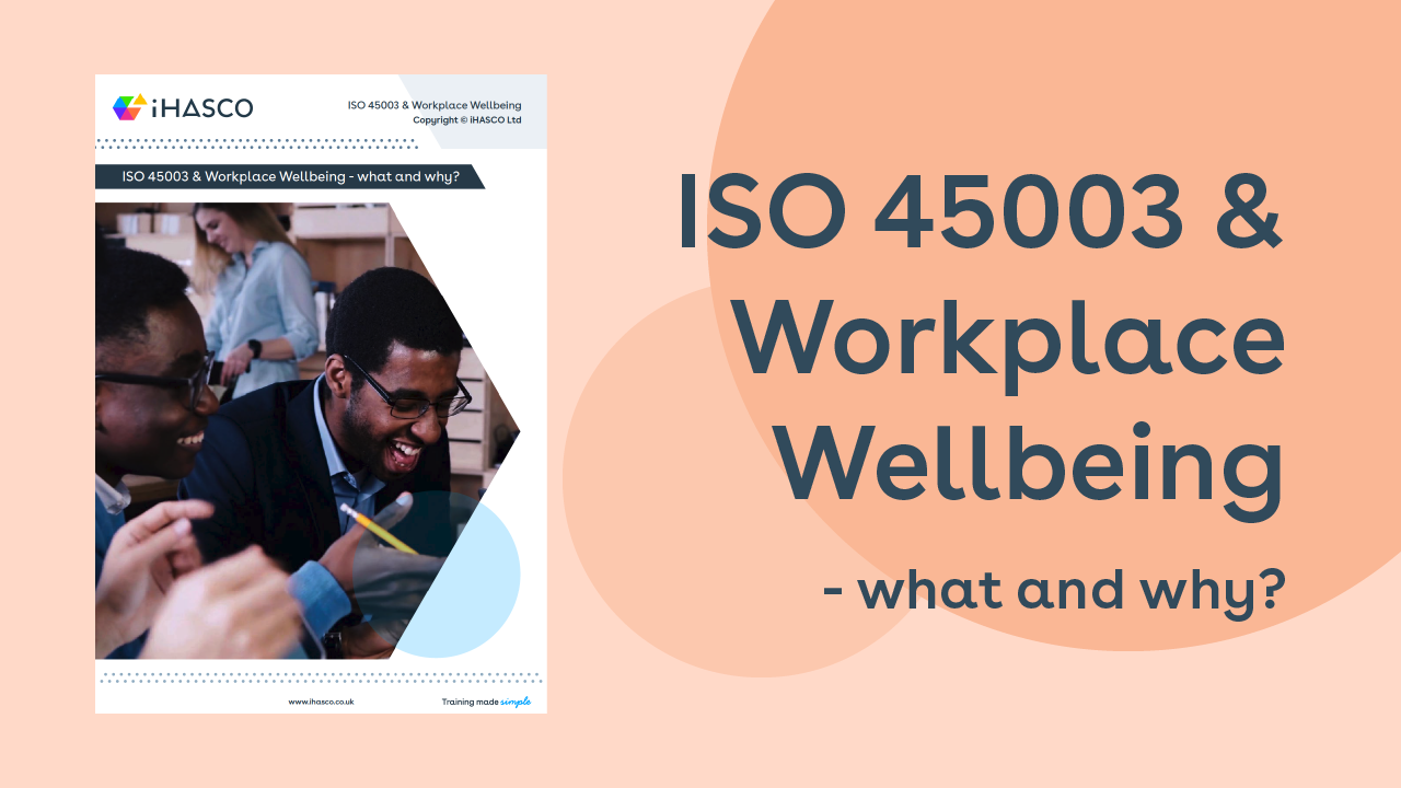Download our free ISO 45003 & workplace wellbeing white paper