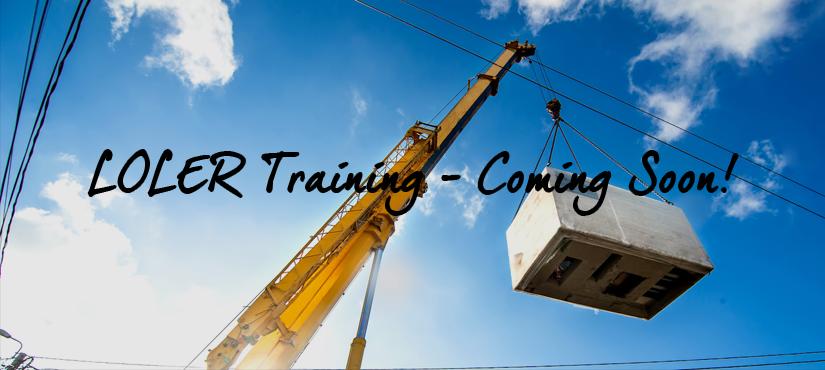 LOLER Training - coming soon!