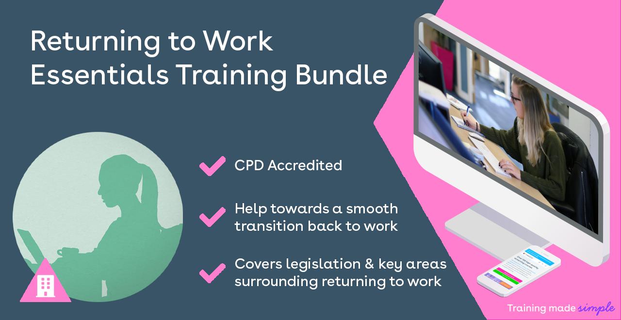 Returning to work training bundle