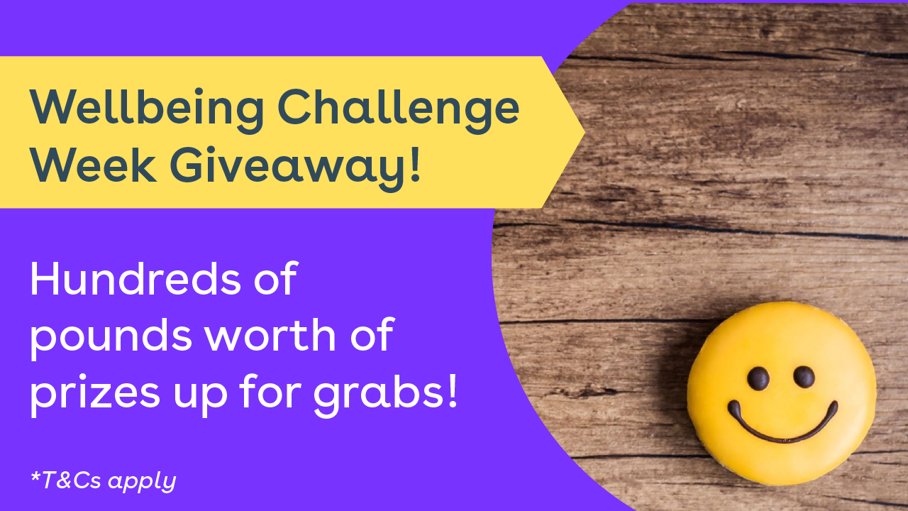 Wellbeing challenge week giveaway! Hundreds of pounds worth of prizes up for grabs!