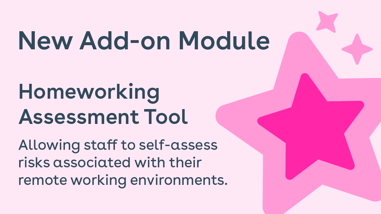 New Add-on Module | Homeworking Assessment Tool