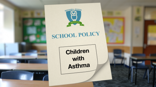 Section 5 looks at your responsibilities as a school to those with Asthma