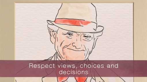 Respecting the views, choices and decisions of people in your care