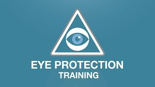 Eye Protection Training youtube thumbnail